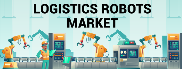 Logistics Robots Market: Coronavirus Impact - Key Takeaway? Fortune Business Insights